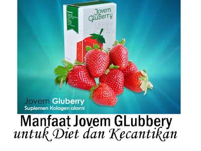 Manfaat Jovem Glubbery untuk Diet, Kecantikan, dan Promil