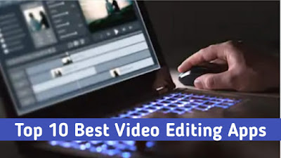Top 10 - Best Video Editing Apps for Android Phone