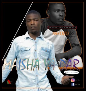 Download Audio   Ash Dizo - Maisha ya Dar (Singeli)