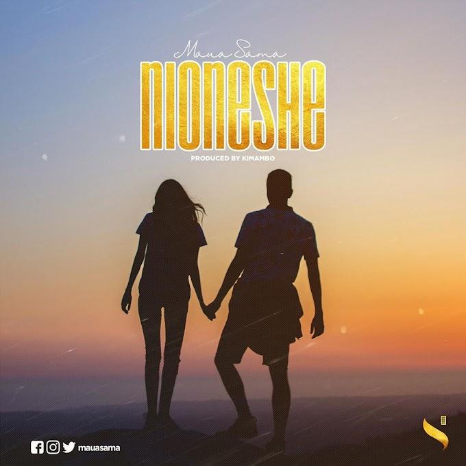 AUDIO | Maua Sama - Nioneshe | Mp3 Download