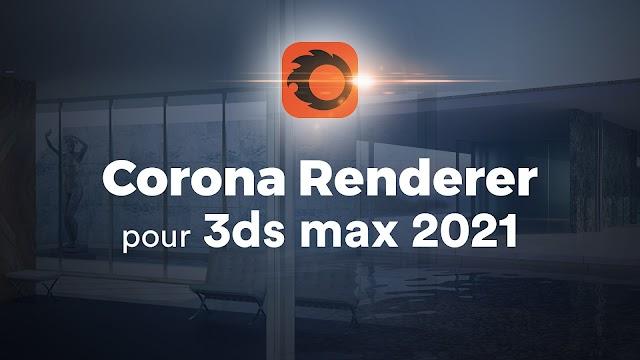 Apprendre Corona Renderer et 3ds Max 2021 - Atelier Créatif d'architecture