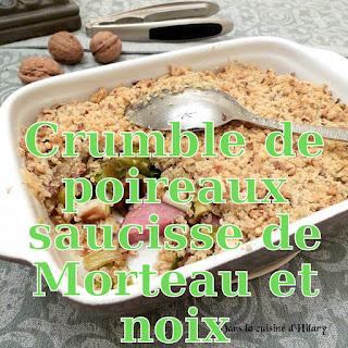 http://www.danslacuisinedhilary.blogspot.fr/2015/11/crumble-poireaux-saucisse-de-morteau-noix.html