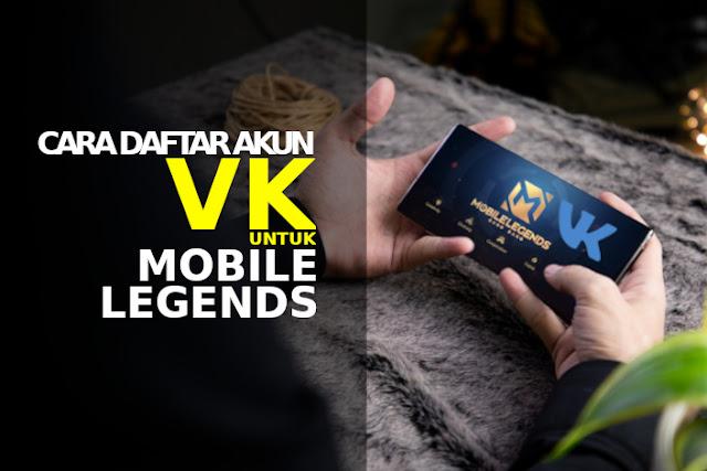 daftar akun vk mobile legends