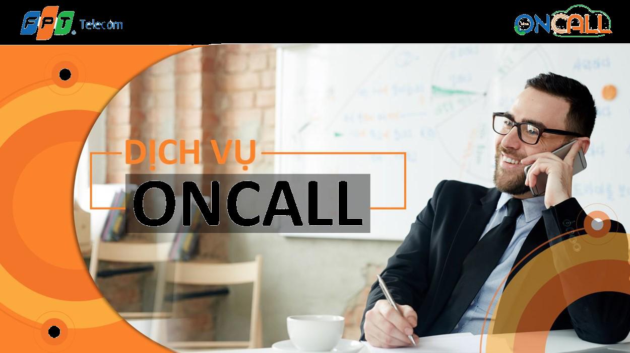 OnCall FPT - Giải pháp tổng đài ảo tích hợp công nghệ Cloud