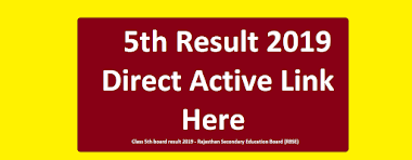 5th Result 2019  Rajasthan board''Direct Active Link'' Here Class 5th board result 2019 - Rajasthan Secondary Education Board (RBSE)
