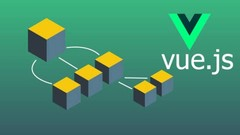 Basics of Vue Js 2 Guide : Vue.js Development Masterclass