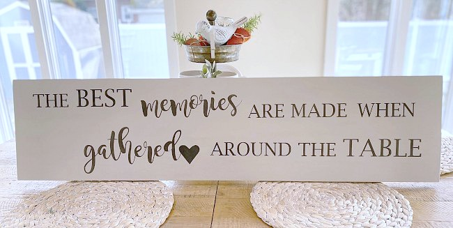 Farmhouse table memories sign for the kitchen