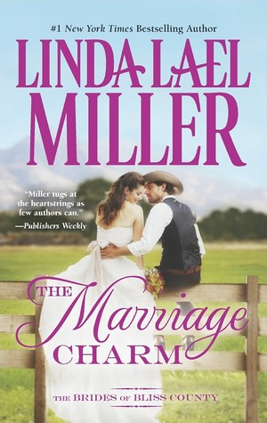 Add to Goodreads: The Marriage Charm by Linda Lael Miller