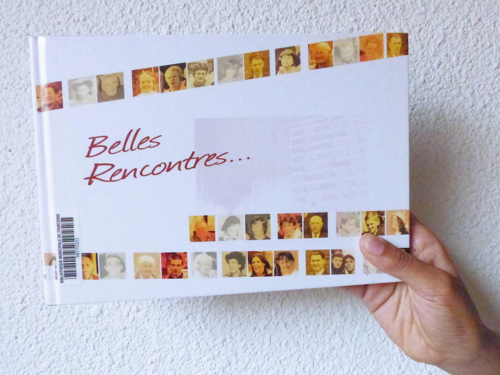 Livres sur Tourcoing - Belles Rencontres, 2010.