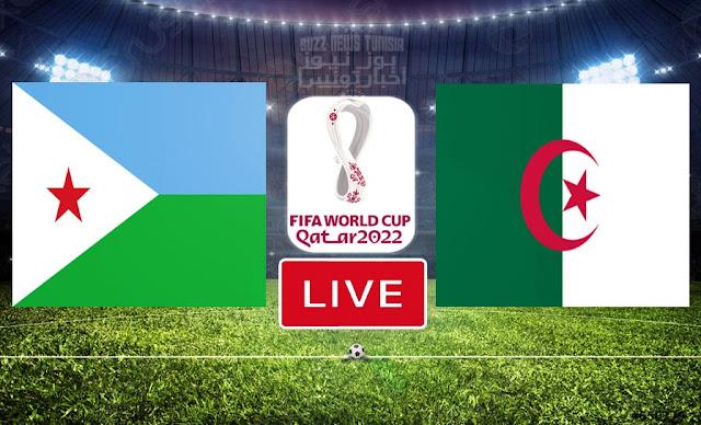 Match Algeria vs Djibouti Live Streaming FIFA World Cup Qatar 2022 Qualifier