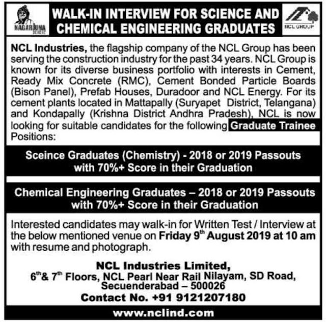 NCL Industries - Walk-in interview for Freshers - Science Graduates / Chemical Engineering on 9th August, 2019