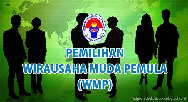Informasi Pemilihan Wirausaha Muda Pemula (WMP) 2016