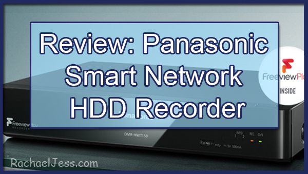 My thoughts on the new Panasonic Freeview Play Recorder