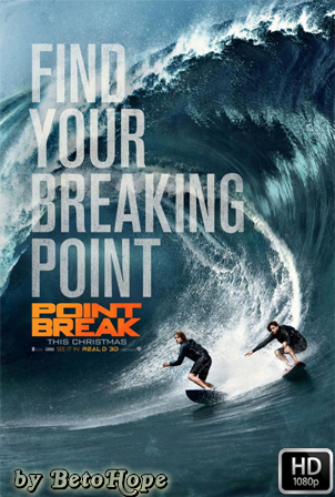 Point Break [2015] [Latino-Ingles] HD 1080P  [Google Drive] GloboTV