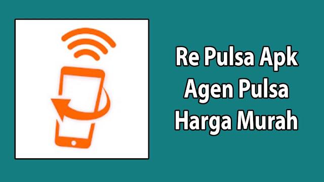 Re Pulsa Apk Agen Pulsa