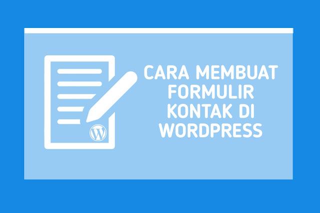 Cara Membuat Formulir Kontak di WordPress