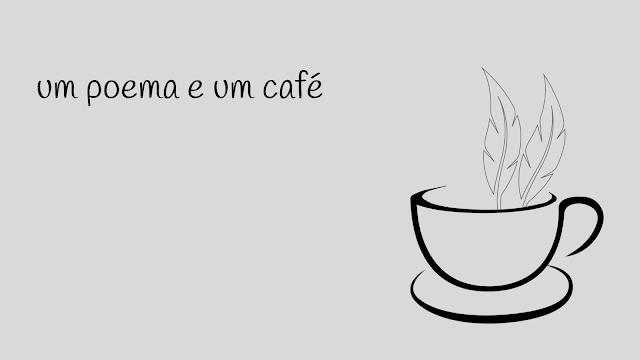 um poema e um café