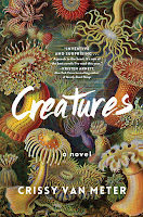 review of Creatures by Crissy Van Meter