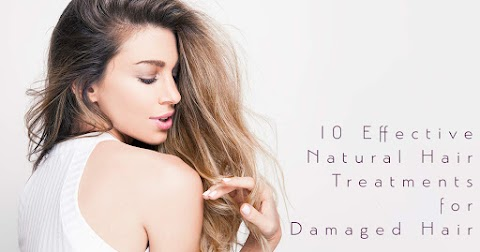 10 Effective Natural Hair Treatments for Damaged Hair