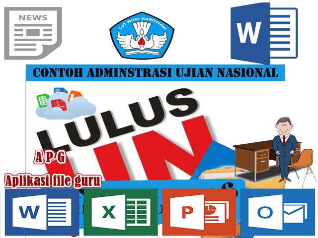 Contoh Administrasi Kelengkapan Ujian Nasional