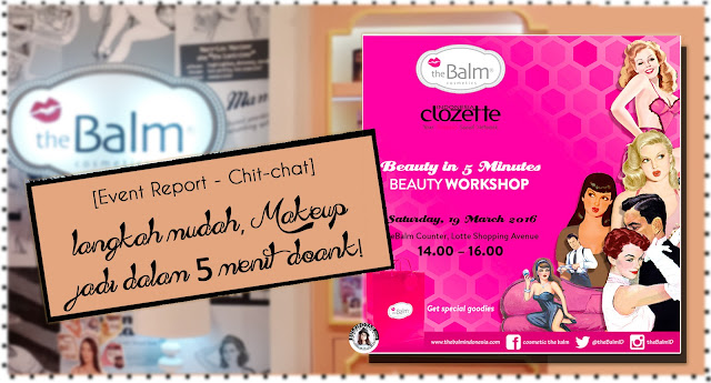 Workshop The Balm feat Clozzete di Lotte Avenue