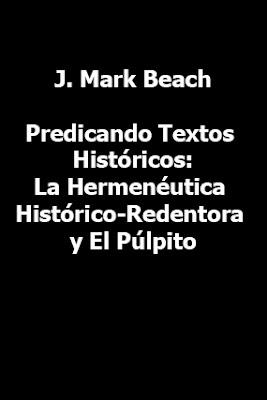 J. Mark Beach-Predicando Textos Históricos-