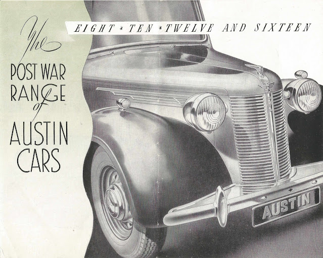 The Postwar range of Austin Cars. Eight, Ten, Twelve and Sixteen Brochure