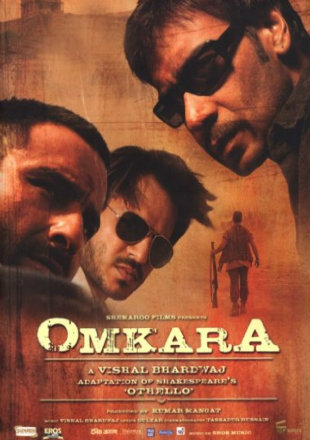 Omkara 2006 Full Hindi Movie Download