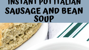 Instant Pot Italian Sausage and Bean Soup