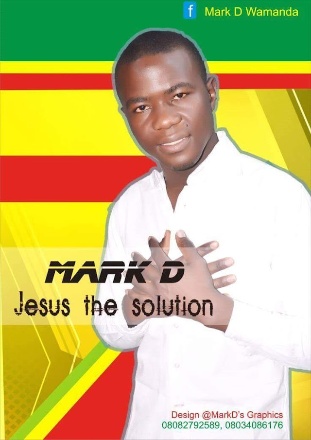 [Music]: Mark'D - Jesus the solution