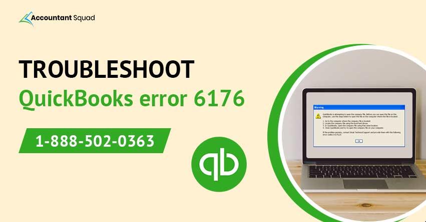 Troubleshoot QuickBooks Error 6176