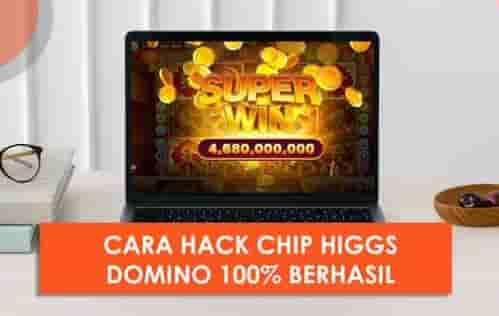 Cara Hack Chip Higgs Domino 2021 Tanpa Root