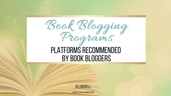 Book Blogging Programs Platforms Recommended by Book Bloggers
