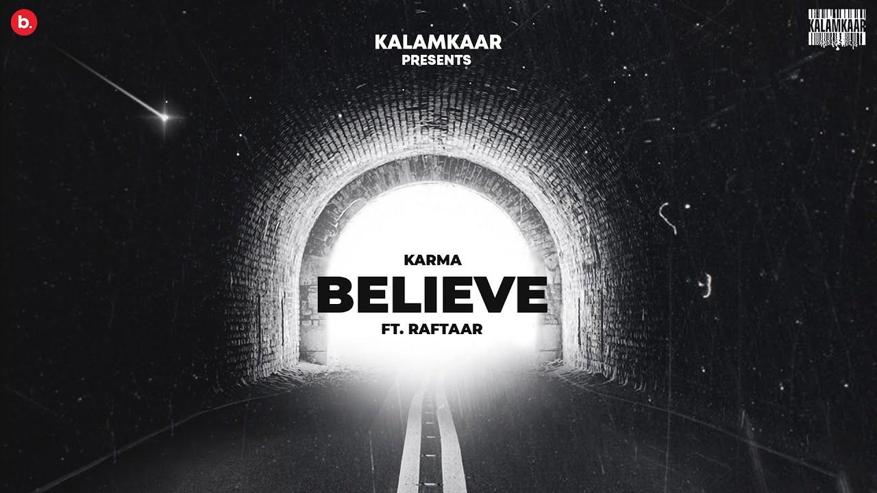 Jo Tu Chahega Believe Lyrics Karma X Raftaar