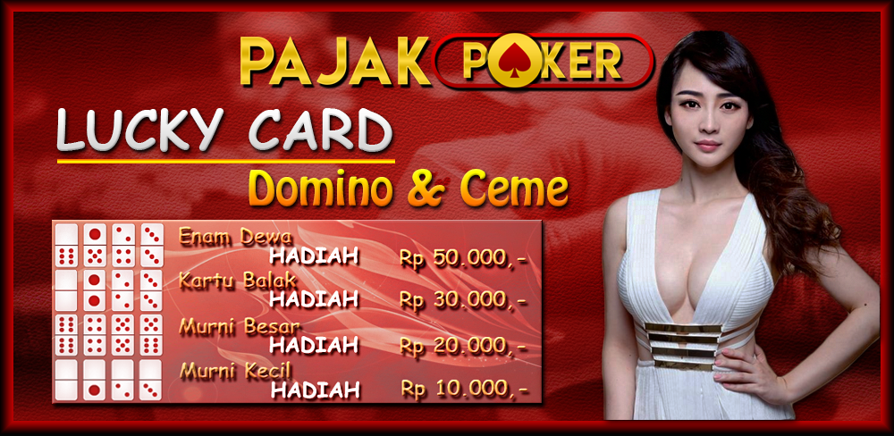 Bonus Lucky Card Domino/Ceme Poker Online Indonesia