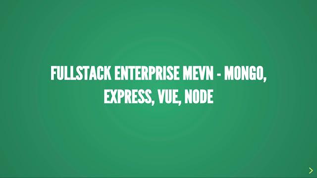 Fullstack Enterprise MEVN - Mongo, Express, Vue, Node