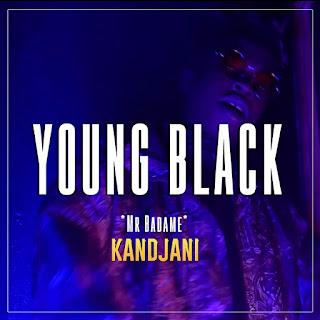 Young Black ( Mr Badame) - Kandjani