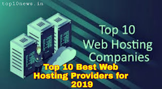 Top 10 (Best) Web Hosting Company 2019, Top 10 Web Hosting service company