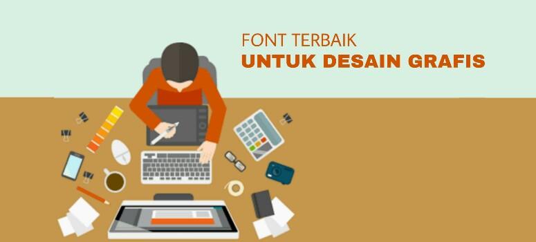 Font Terbaik Untuk Desain Grafis