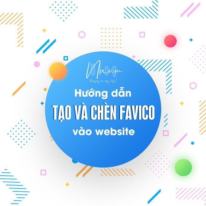Hướng dẫn cài dặt Favicon cho website blogspot, wordpress