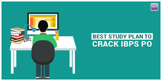 Best Study Plan to Crack IBPS PO ~ Career Drive India