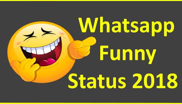 Whatsapp funny status 2018