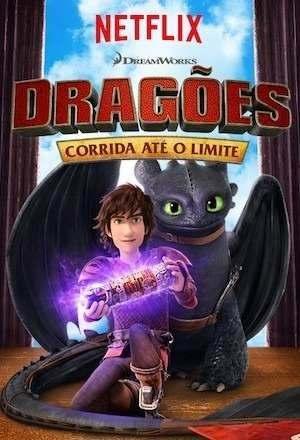 Dragões: Corrida até o Limite 6ª Temporada Torrent – WEB-DL 1080p Dual Áudio