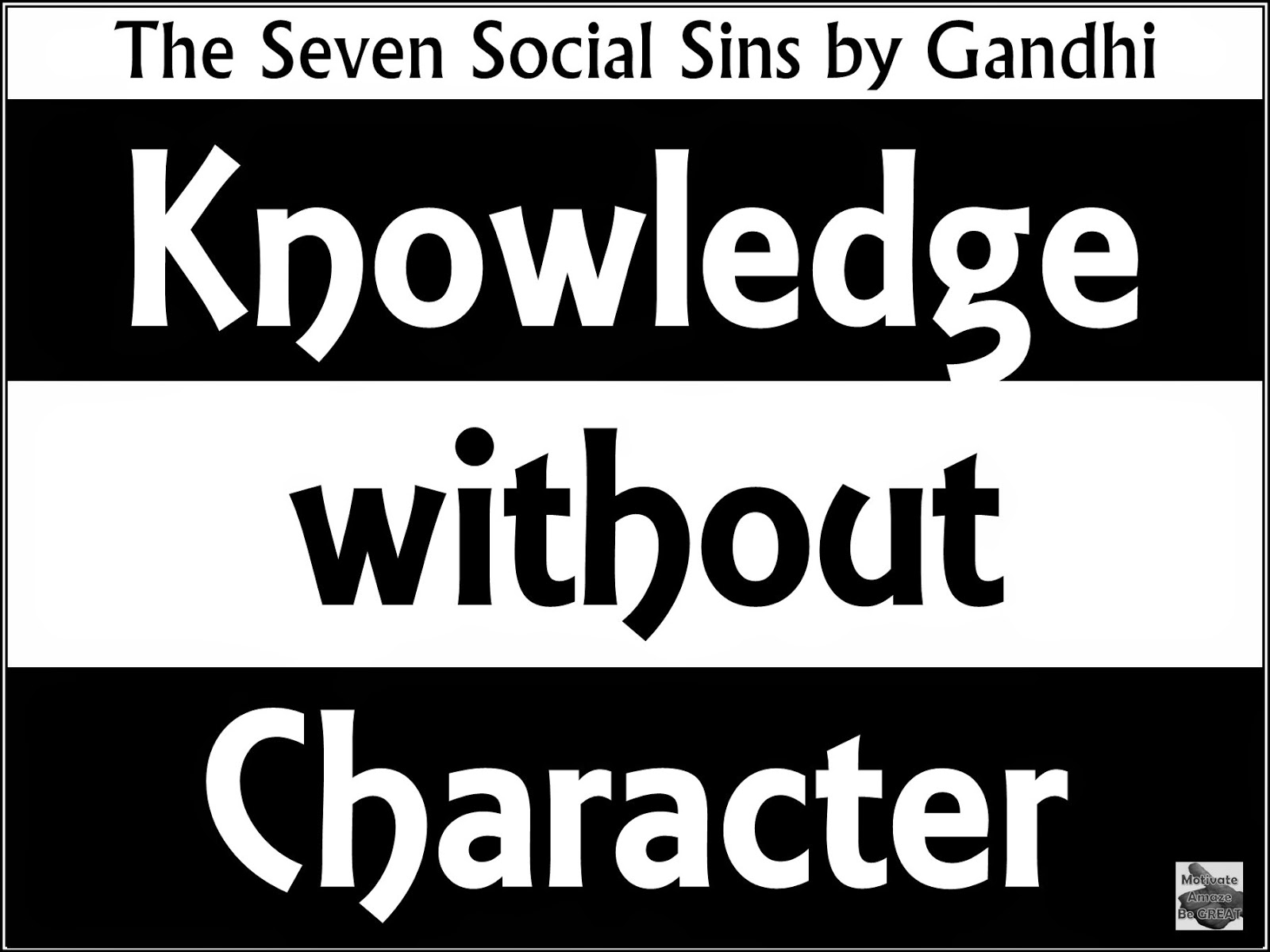 Seven, social, sins, Gandhi, inspirational, motivation, knowledge, character