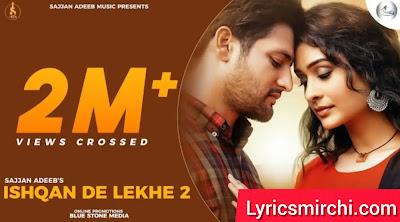 Ishqan De Lekhe 2 Song Lyrics | Sajjan Adeeb | New Punjabi Song 2020