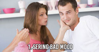Sering Bad Mood salah satu sifat wanita yang bisa membuat pria memutuskan untuk selingkuh