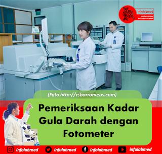 Pemeriksaan Kadar Gula Darah dengan Fotometer