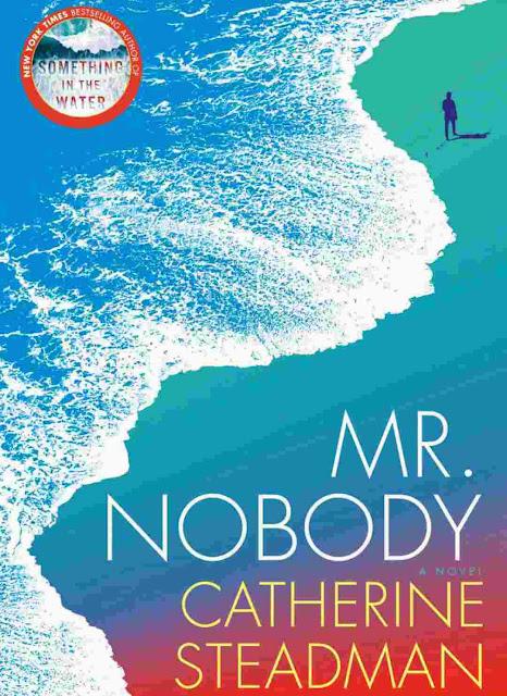 Mr. Nobody: A Novel by Catherine Steadman PDF