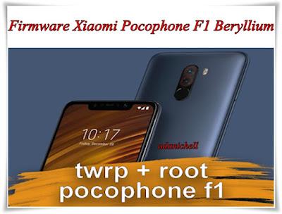 Firmware Xiaomi Pocophone F1 Beryllium
