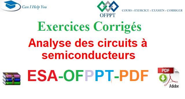Exercices Corrigés semi-conducteurs Électromécanique des Systèmes Automatisées-ESA-OFPPT-PDF